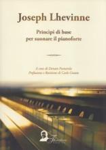Lhevinne, J. : Principi di base per suonare il pianoforte
