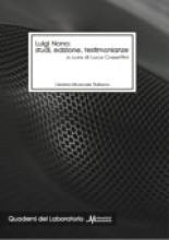 AA.VV. : Luigi Nono: studi, edizione, testimonianze