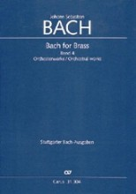 Bach, J.S. : Bach for Brass IV: Orchesterwerke