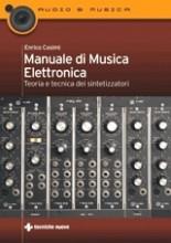 Cosimi, E. : Manuale di Musica Elettronica. Teoria e tecnica dei sintetizzatori
