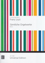 Liszt, F. : The Complete Works for Organ, vol. II