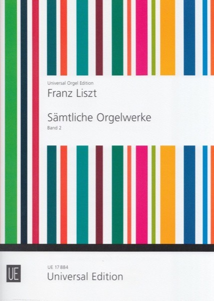 Liszt, Franz : The Complete Works for Organ, vol. II
