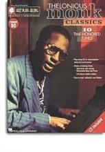 Monk, T. : Jazz Play-Along Volume 90: Thelonious Monk Classics for B Flat Instruments/E Flat Instruments/C Instruments/Bass Clef Instruments + CD