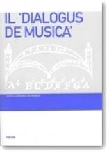 de Nardo, L. L. : Il Dialogus de musica