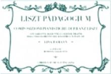 Liszt, F. : Liszt Pädagogium. Composizioni pianistiche di Franz Liszt. A cura di Rossana Dalmonte. Con varianti, aggiunte e cadenze tratte dall'insegnamento del maestro