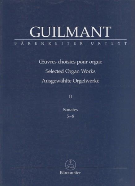 Guilmant, Alexandre : Selected Organ Works, vol. II