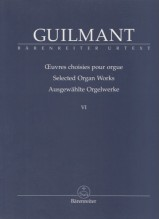 Guilmant, A. : Selected Organ Works, vol. VI