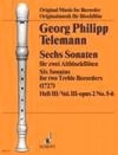 Telemann, Georg Philipp : 6 Sonate op. 2, per 2 Flauti dolci contralti, vol. II: 3 - 4