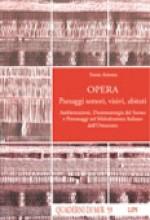 Arienta, S. : Opera. Paesaggi sonori, visivi, abitati. Ambientazioni, Drammaturgia del Suono e Personaggi nel Melodramma Italiano dell'Ottocento