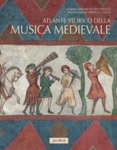 AA.VV. : Atlante Storico della Musica nel Medioevo