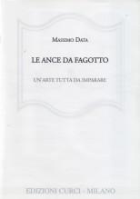 Data, M. : Le ance da fagotto: un'arte tutta da imparare