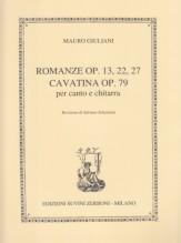 Giuliani, M. : Romanze opp. 13, 22, 27. Cavatina op. 79, per Canto e Chitarra