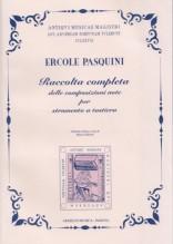Pasquini, E. : Raccolta completa delle composizioni note per strumento a tastiera