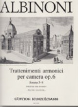 Albinoni, T. : Trattenimenti armonici per camera op. VI, per Violino (Flauto), Clavicembalo (Pianoforte) e Violoncello (Viola da Gamba), parte II. Partitura e parti