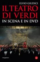 Giudici, E. : Il Teatro di Verdi in scena e in DVD