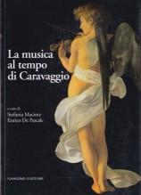 AA.VV. : La musica al tempo di Caravaggio