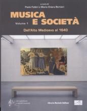 AA.VV. : Musica e società, vol. I: Dall'Alto Medioevo al 1640