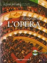 Mioli, Piero : Lezioni private. L'Opera dalla A alla Z: compositori e interpreti, titoli e arie del teatro musicale. Con Cd
