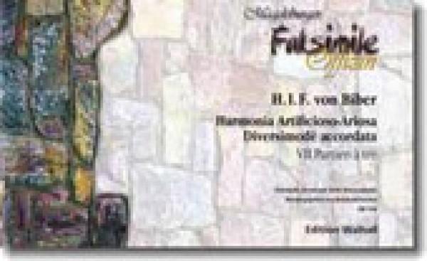 Biber, Heinrich Ignaz Franz : Harmonia Artificioso-Ariosa Diversimodè accordata. Facsimile