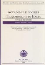 AA.VV. : Accademie e società filarmoniche in Italia. Studi e ricerche, vol. 9