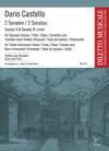 Castello, Dario : 2 Sonatas for Soprano (Violino, Flauto, Oboe, Cornetto) e Bass Instrument (Trombone, Viola da Gamba, Cello). Score and parts
