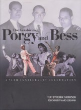 Thompson, R. : The Gershwins' Porgy And Bess. A 75th Anniversary Celebration