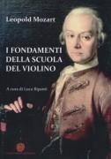 Mozart, L. : I Fondamenti della Scuola di Violino