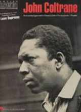 Coltrane, J. : A Love Supreme. Note-for-Note Transcriptions for Tenor Saxophone
