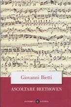 Bietti, Giovanni  : Ascoltare Beethoven