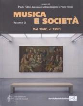 AA.VV. : Musica e società, vol. II: Dal 1640 al 1830