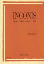 Inconis, Raimondo : Il Controfagotto. Storia e tecnica