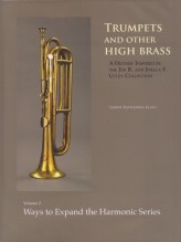Klaus, Sabine : Trumpets and other High Brass. Vol. 2: Ways to Expand the Harmonic Series. With Dvd