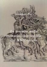 Pia, J. : La tromba nella trattatistica musicale del XVII secolo