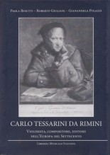 Besutti, P. - Giuliani, R. - Polazzi, G. : Carlo Tessarini da Rimini. Violinista, compositore, editore nell'Europa del Settecento
