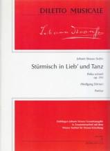 Strauss, J. : Stürmisch in Lieb und Tanz-Polka schnell, Op. 393. Partitura