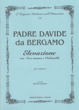 Davide da Bergamo : Elevazione per Voce umana e Violoncello, per Organo