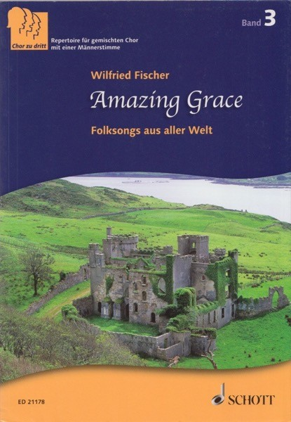 AA.VV. : Amazing Grace. Folksongs aus aller Welt