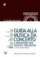 AA.VV. : Guida alla musica da concerto, a cura di Claudio Bolzan