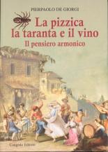 De Giorgi, P. : La pizzica, la taranta e il vino. Il pensiero armonico