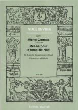 Corrette, M. : Messe pour le tems de Noel, per 2 Voci e Organo (Coro femminile ad libitum)