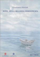 Mariotti, Gianfranco : Suite della bellezza dimenticata