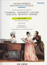 AA.VV. : Grandi operisti per giovani cantanti. Raccolta graduale di arie d'opera. Per i primi anni di studio. Tenore. Seconda raccolta
