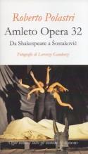 Polastri, R. : Amleto Opera 32. Da Shakespeare a Šostakovič