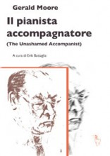 Moore, G. : Il pianista accompagnatore