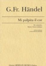 Handel, G.F. : Mi palpita il cor, per Contralto, Flauto e Basso continuo. A cura di M. Machella