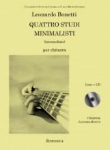 Bonetti, Leonardo : Quattro studi minimalisti, per Chitarra. Libro+Cd
