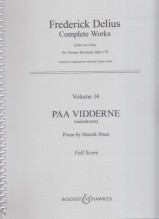 Delius, F. : Paa Vidderne (melodrama). Poem by Henrik Ibsen