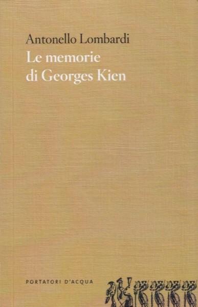 Lombardi, Antonello : Le memorie di Georges Kien