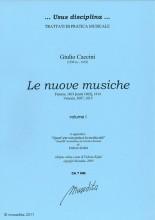 Caccini, G. : Le nuove musiche (Firenze, 1601, 1614; Venezia 1607, 1615)