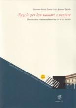 AA.VV. : Regole per ben suonare e cantare. Diminuzioni e mensuralismo tra XVI e XIX secolo
